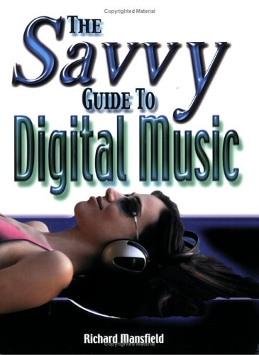 9780790613178: The Savvy Guide to Digital Music