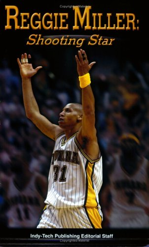 9780790613185: Reggie Miller: Shooting Star