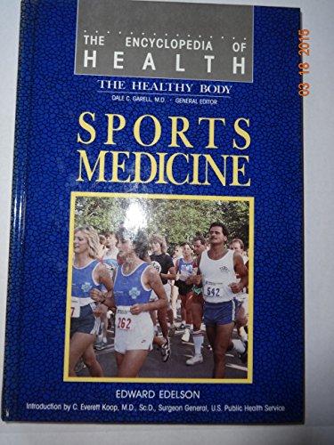 9780791000304: Sports Medicine (Encyclopedia of Health)