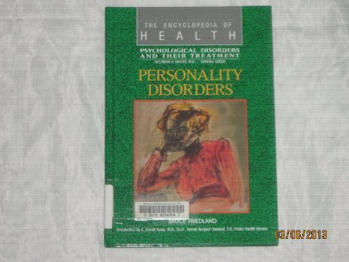 9780791000519: Personality Disorders (Encyclopedia of Health)