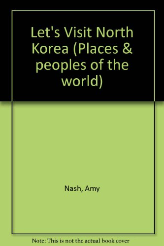 9780791001578: North Korea (Places and Peoples of the World)