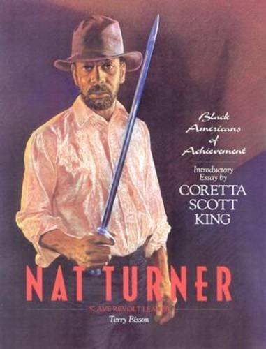 9780791002148: Nat Turner (Black Americans of Achievement)