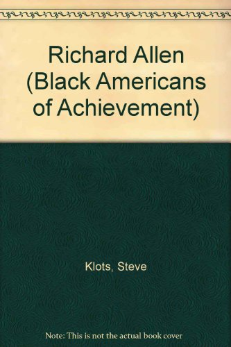 9780791002292: Richard Allen (Black Americans of Achievement)