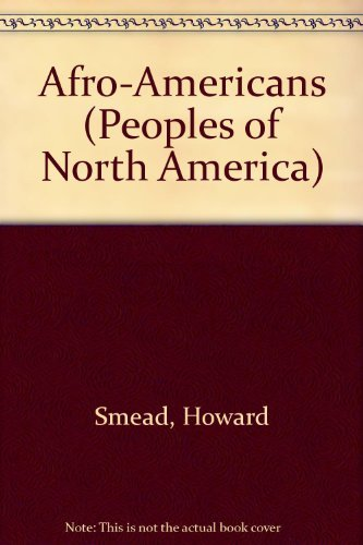 9780791002568: Afro Americans (Peoples of North America)