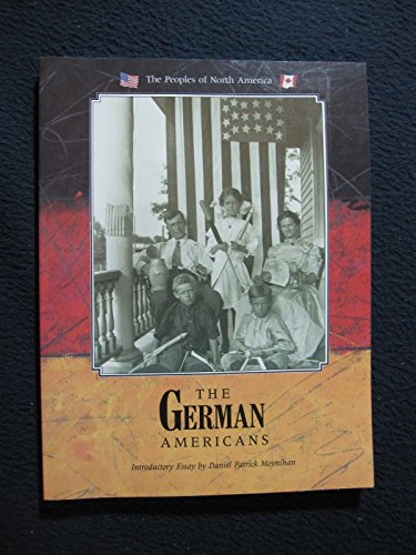 The German Americans (Peoples of North America): Galicich, Anne