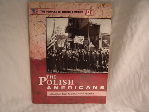 9780791002742: Polish Americans (Peoples of North America)