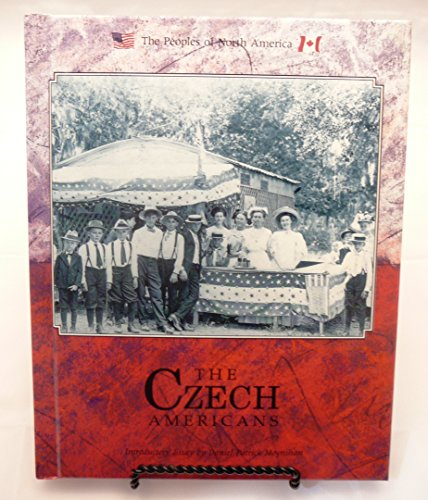 9780791002865: The Czech Americans (The Peoples of North America) [Paperback] by Saxon-Ford,...
