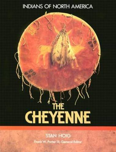 9780791003589: The Cheyenne (Indians of North America)