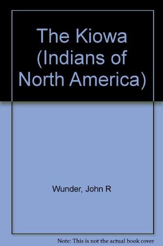 9780791003831: The Kiowa (Indians of North America)