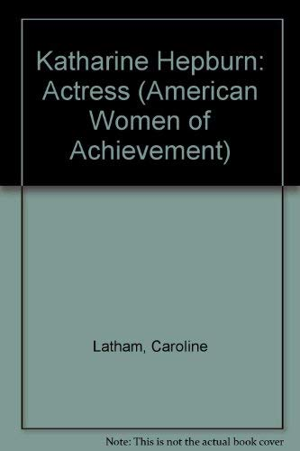 9780791004166: Katharine Hepburn (American Women of Achievement)