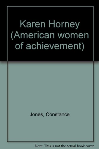 9780791004388: Karen Horney (American women of achievement) [Paperback] by Jones, Constance
