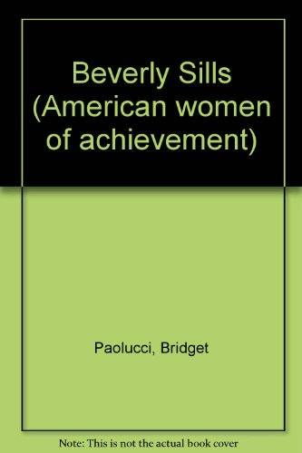 9780791004517: Beverly Sills (American women of achievement)