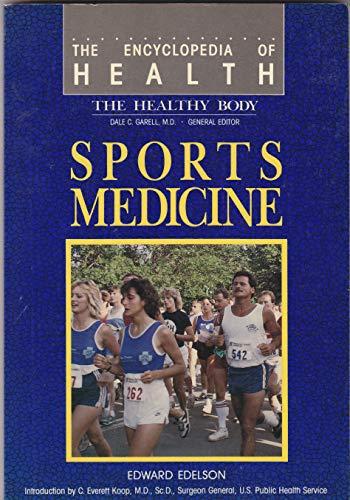 9780791004708: Sports Medicine (Encyclopedia of Health)
