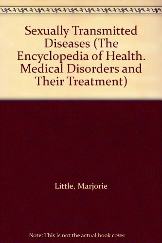 9780791005033: Sexually Transmitted Diseases (The Encyclopedia of Health. Medical Disorders and Their Treatment)