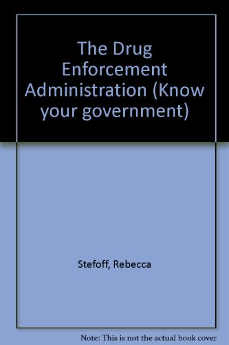 9780791008928: The Drug Enforcement Administration (Know your government)