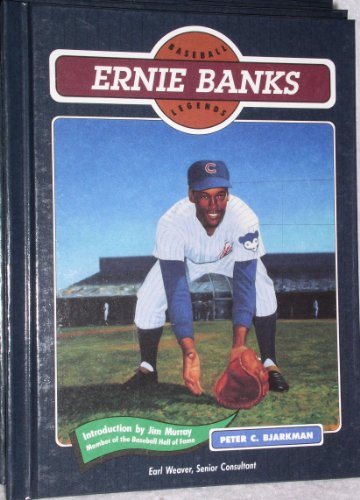 Ernie Banks (Baseball Legends): Bjarkman, Peter C.,