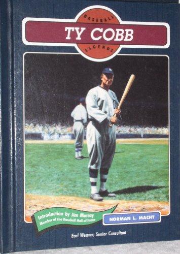 Ty Cobb: Baseball Legend (Baseball Legends): Norman L. Macht,
