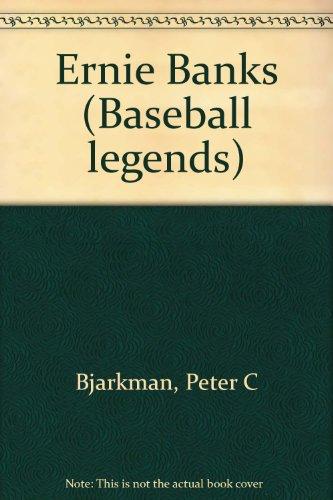Ernie Banks (Baseball legends): Bjarkman, Peter C