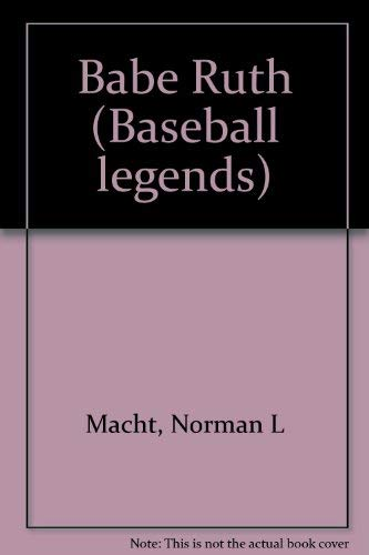 9780791012239: Babe Ruth (Baseball legends)