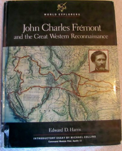 9780791013120: John Charles Fremont and the Great Western Reconnaissance (World Explorers)