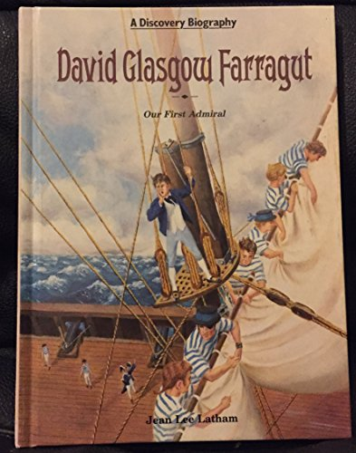 9780791014387: David Glasgow Farragut: Our First Admiral (Discovery Biography)