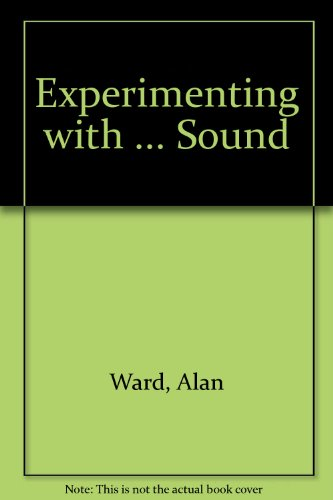 Experimenting With Sound