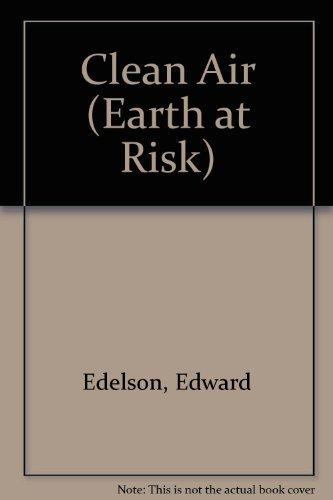 9780791015827: Clean Air(oop) (Earth at Risk)