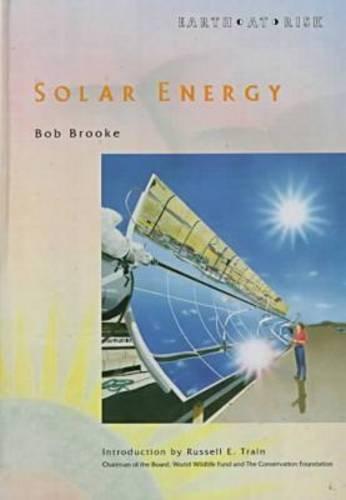 9780791015902: Solar Energy (Earth at Risk)