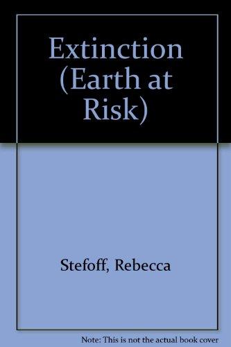9780791016039: Extinction (Earth at Risk)