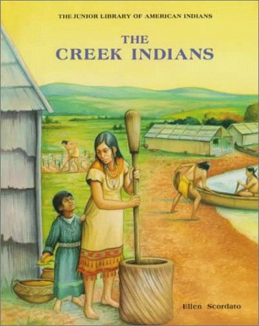 9780791016602: The Creek Indians (Junior Library of American Indians)
