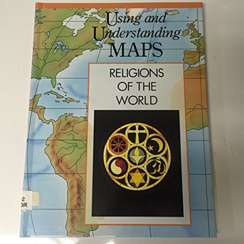 9780791018101: Religions of the World (Using and Understanding Maps)