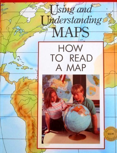 9780791018125: How to Read a Map (Using and Understanding Maps)