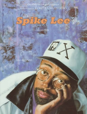 Spike Lee (Black Americans of Achievement) (0791019047) by James Earl Hardy