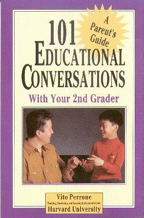101 Educational Conversations With Your 2nd Grader: Perrone, Vito
