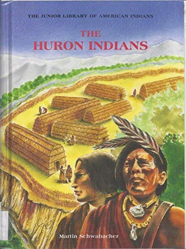 9780791020333: The Huron Indians (Junior Library of American Indians)