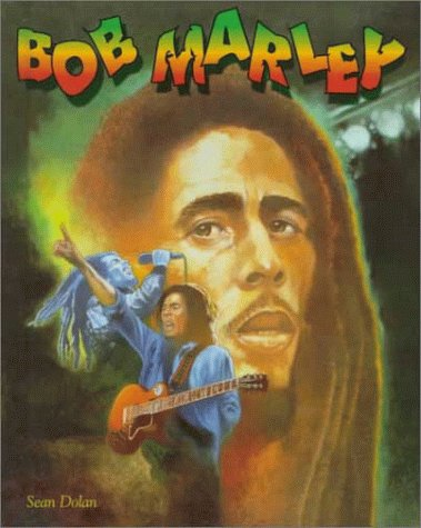 Bob Marley (Baa) (Black Americans of Achievement): Dolan, Sean J.