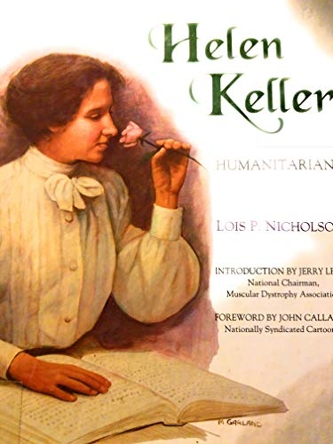 9780791020869: Helen Keller: Humanitarian (Great Achievers : Lives of the Physically Challenged)