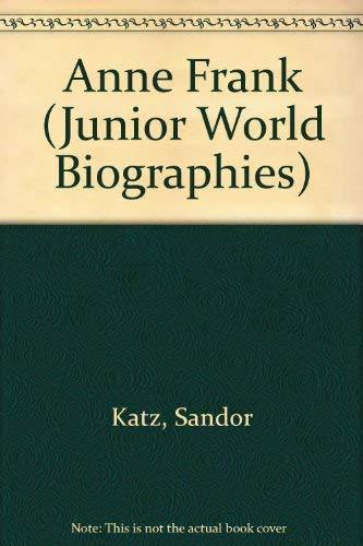 Anne Frank: Voice of Hope (Junior World: Katz, Sandor
