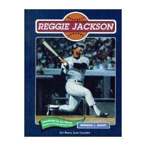 Reggie Jackson (Baseball Legends): Norman L. Macht;