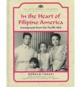 9780791021873: In the Heart of Filipino America: Immigrants from the Pacific Isles (Asian American Experience)
