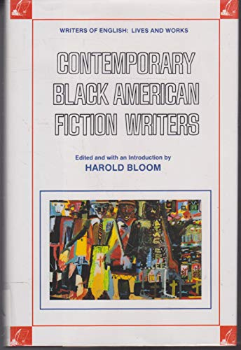 Contemporary Black American Fiction Writers (Women Writers of English Lives and Works) (0791022129) by Bloom, Harold