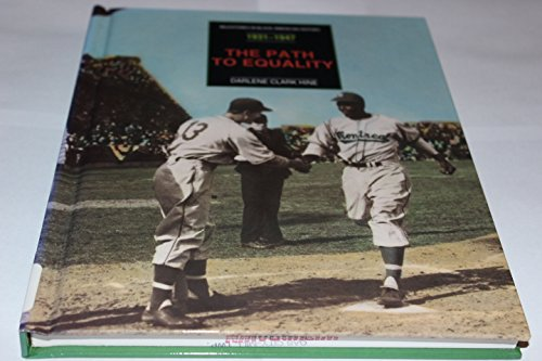9780791022511: The Path to Equality: From the Scottsboro Case to the Breaking of Baseball's Color Barrier (Milestones in Black American History)