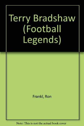 9780791024515: Terry Bradshaw (Football Legends)