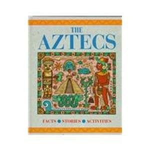 9780791027011: The Aztecs (Journey Into Civilization)