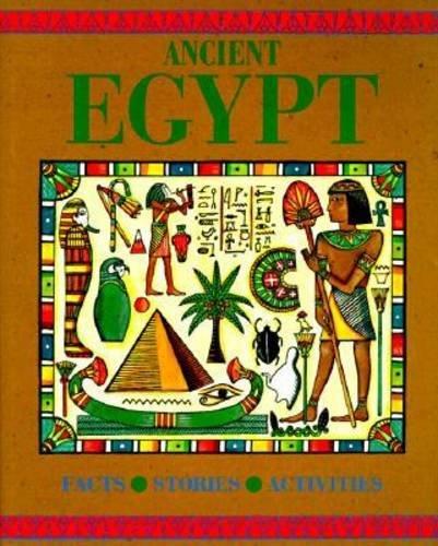 9780791027288: Ancient Egypt: Facts, Stories, Activities (Journey into Civilization)