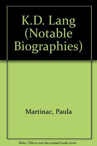 9780791028728: K.D. Lang (Notable Biographies)