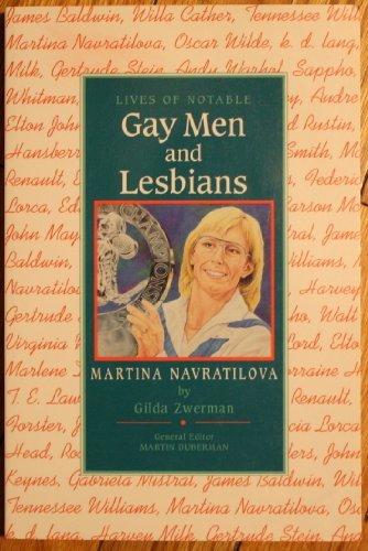 9780791028780: Martina Navratilova (Lives of Notable Gay Men and Lesbians)
