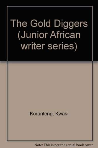 9780791029251: The Gold Diggers (Junior African Writers Series)