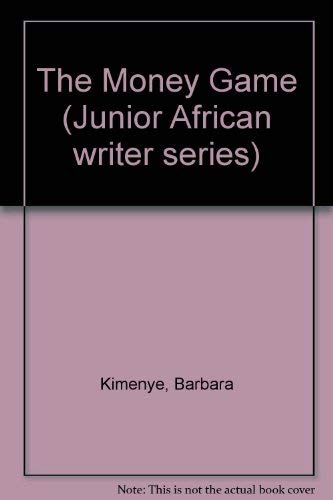 9780791029275: The Money Game (Junior African Writers Series)