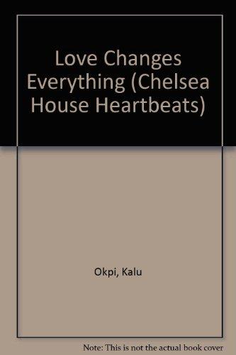 Love Changes Everything (Heartbeats): Kalu Okpi